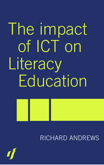 The Impact of ICT on Literacy Education book cover
