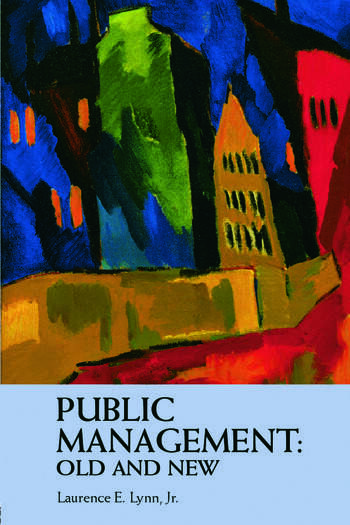 Public Management: Old and New book cover