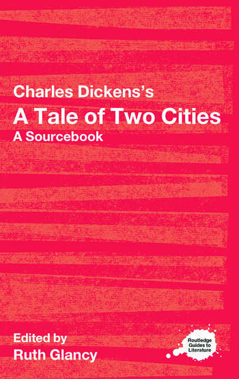 Charles Dickens's A Tale of Two Cities A Routledge Study Guide and Sourcebook book cover