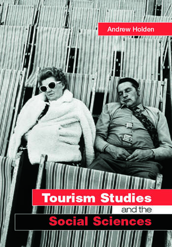 Tourism Studies and the Social Sciences book cover