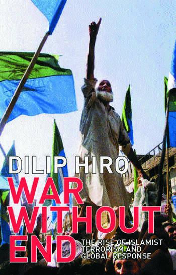 War without End The Rise of Islamist Terrorism and Global Response book cover