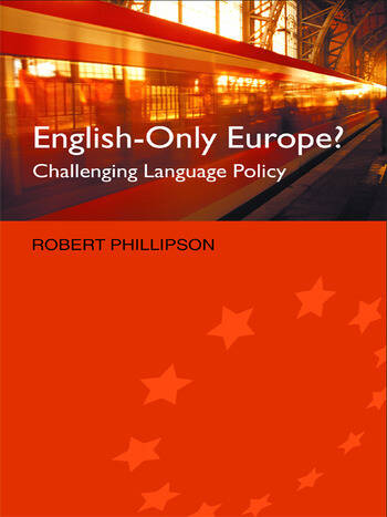 English-Only Europe? Challenging Language Policy book cover