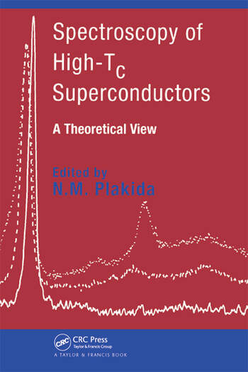 Spectroscopy of High-Tc Superconductors A Theoretical View book cover