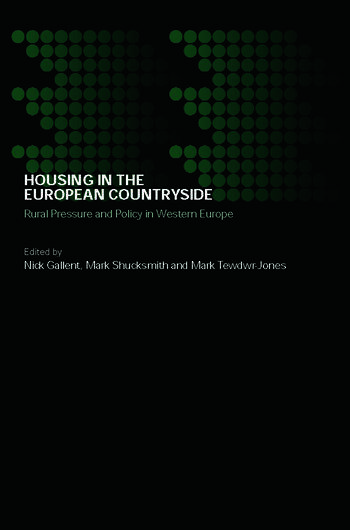 Housing in the European Countryside Rural Pressure and Policy in Western Europe book cover