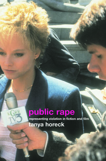 Public Rape Representing Violation in Fiction and Film book cover