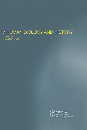 Human Biology and History book cover