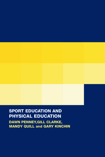 Sport Education in Physical Education Research Based Practice book cover