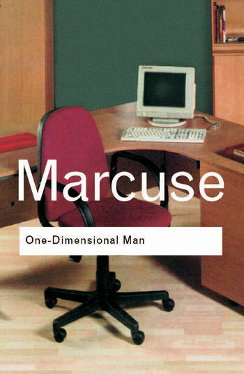 One-Dimensional Man Studies in the Ideology of Advanced Industrial Society book cover