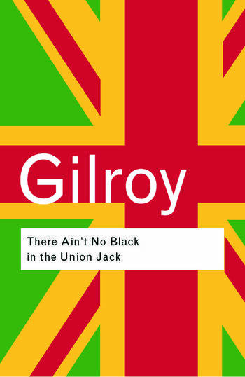 There Ain't No Black in the Union Jack book cover