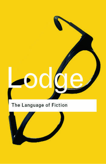 The Language of Fiction Essays in Criticism and Verbal Analysis of the English Novel book cover