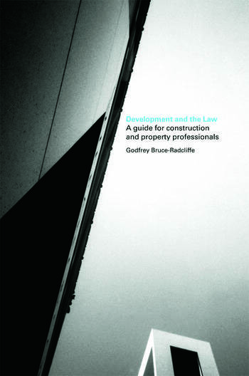 Development and the Law A Guide for Construction and Property Professionals book cover