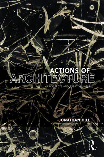 Actions of Architecture Architects and Creative Users book cover