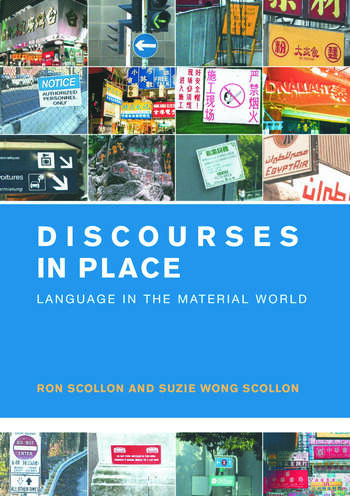 Discourses in Place Language in the Material World book cover