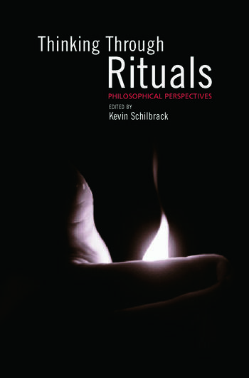 Thinking Through Rituals Philosophical Perspectives book cover