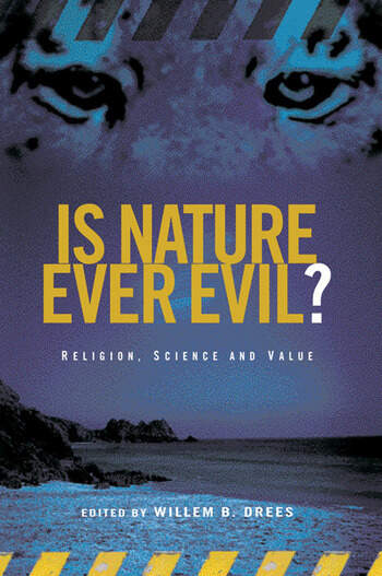 Is Nature Ever Evil? Religion, Science and Value book cover