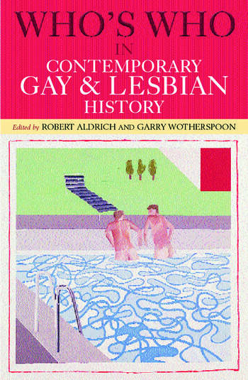 Who's Who in Contemporary Gay and Lesbian History From World War II to the Present Day book cover