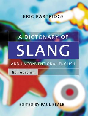 A Dictionary of Slang and Unconventional English book cover