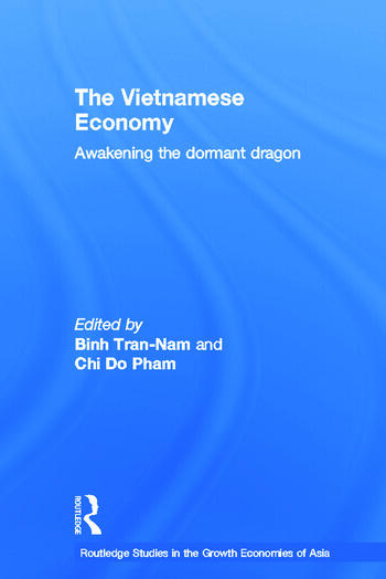 The Vietnamese Economy Awakening the Dormant Dragon book cover