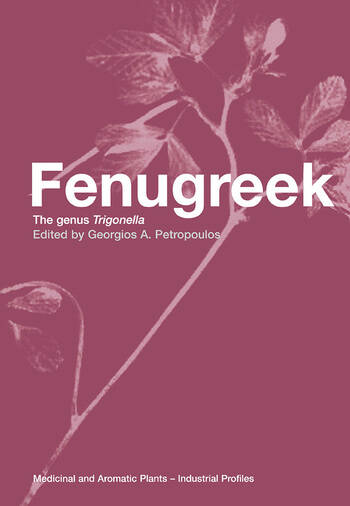 Fenugreek The Genus Trigonella book cover