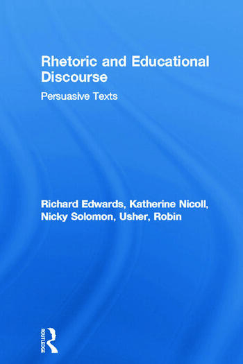 Rhetoric and Educational Discourse Persuasive Texts book cover