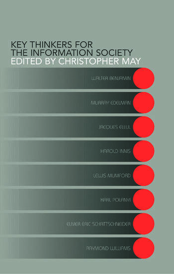 Key Thinkers for the Information Society Volume One book cover