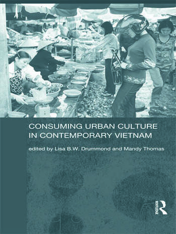 Consuming Urban Culture in Contemporary Vietnam book cover