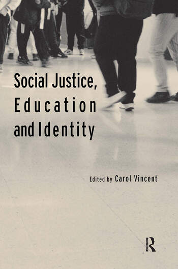 Social Justice, Education and Identity book cover