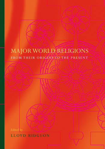 Major World Religions From Their Origins To The Present book cover