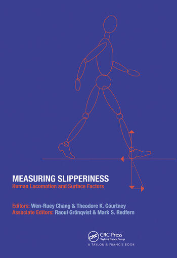Measuring Slipperiness Human Locomotion and Surface Factors book cover