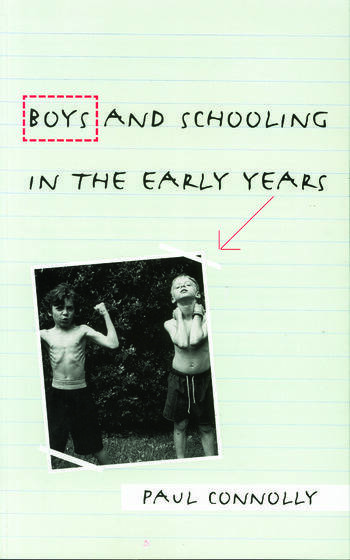 Boys and Schooling in the Early Years book cover