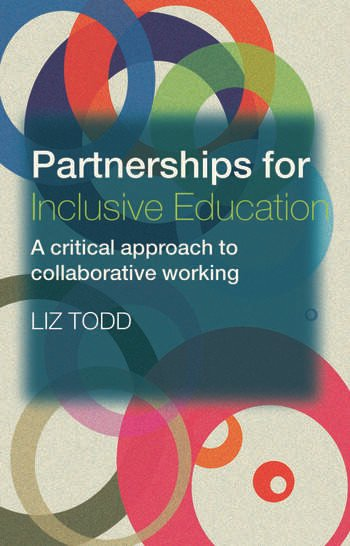 Partnerships for Inclusive Education A Critical Approach to Collaborative Working book cover