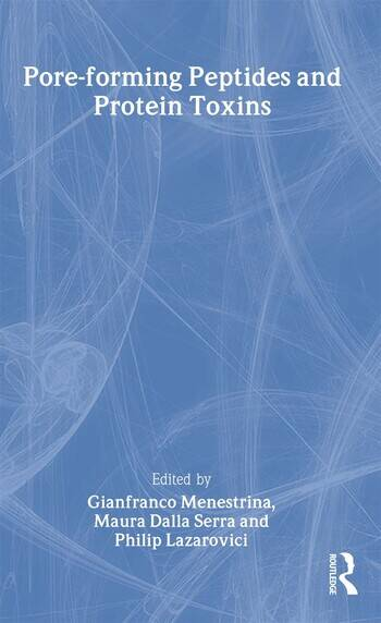 Pore-forming Peptides and Protein Toxins book cover