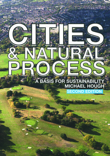 Cities and Natural Process A Basis for Sustainability book cover