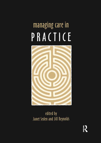 Managing Care in Practice book cover