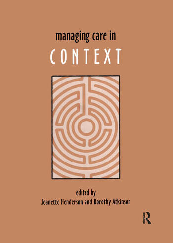 Managing Care in Context book cover