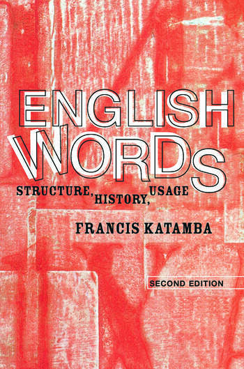 English Words Structure, History, Usage book cover