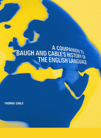A Companion to Baugh and Cable's A History of the English Language book cover