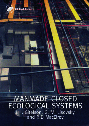 Man-Made Closed Ecological Systems book cover