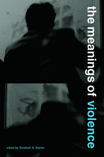 The Meanings of Violence book cover