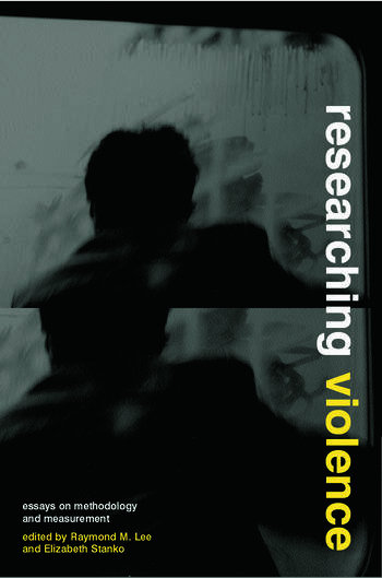 Researching Violence Methodology and Measurement book cover
