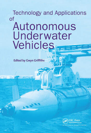 Technology and Applications of Autonomous Underwater Vehicles book cover
