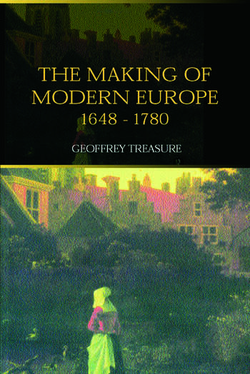 The Making of Modern Europe, 1648-1780 book cover