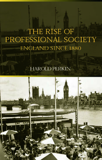 The Rise of Professional Society England Since 1880 book cover