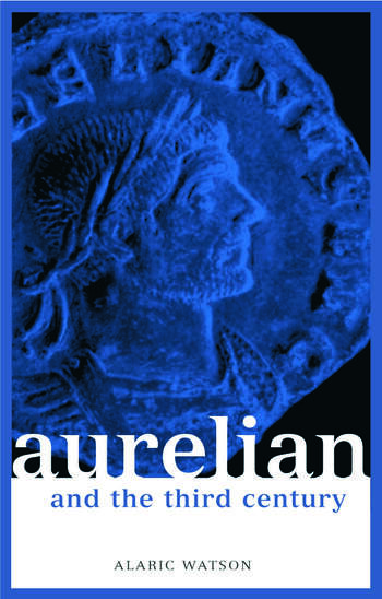 Aurelian and the Third Century book cover