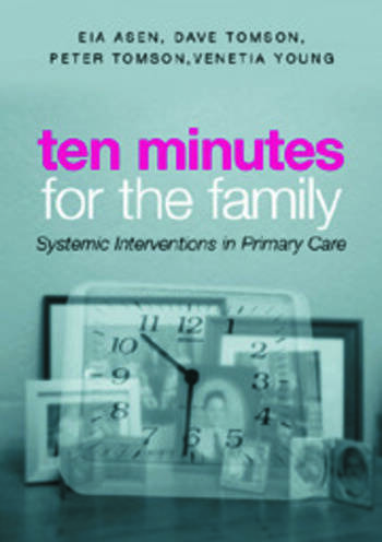 Ten Minutes for the Family Systemic Interventions in Primary Care book cover