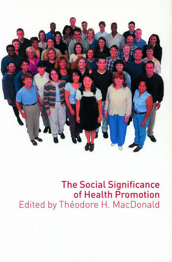 The Social Significance of Health Promotion book cover