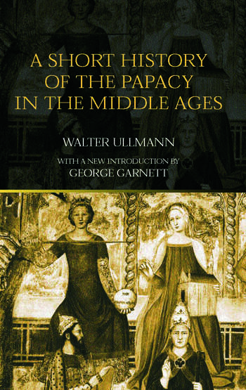 A Short History of the Papacy in the Middle Ages book cover