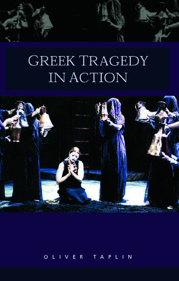 Greek Tragedy in Action book cover