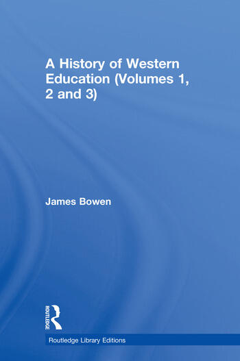A History of Western Education (Volumes 1, 2 and 3) book cover