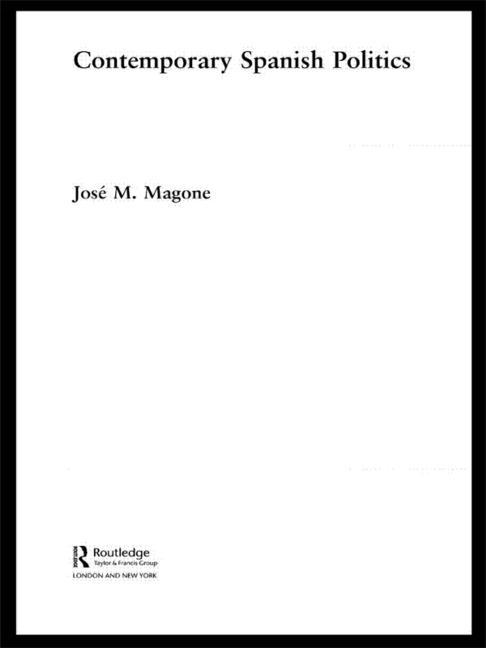 Contemporary Spanish Politics book cover